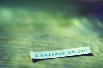 Je crois en vous au travers des bénéfices que vous apportez