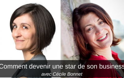 « Comment devenir une star de son business » par Selma Paiva